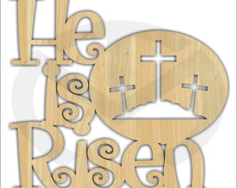 Unfinished Wood He is Risen Laser Cutout with crosses, Wreath Accent, Door Hanger, Ready to Paint & Personalize, Various Sizes
