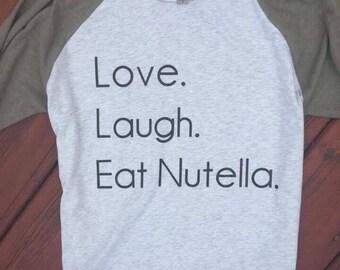 Live. Love. Eat Nutella.