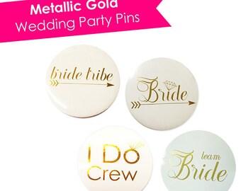 Bachelorette Pins- Bridesmaid Pins- Bride Pin- Bride Tribe Pins- Hen Party- Bachelorette Pins- Bachelorette Buttons- Bridesmaid Buttons