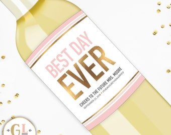 Best Day Ever Champagne Label, Engagement Party Wine Labels, Bridal Shower Decor, Engagement Gift, Wedding Day Champagne Label, Bachelorette