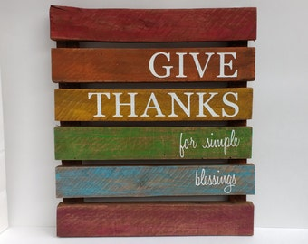 GIVE THANKS - Reclaimed Wood Sign, Hand-Painted, Rustic Wall Art, Handmade, Fall, Autumn, Thanksgiving, Give Thanks for Simple Blessings