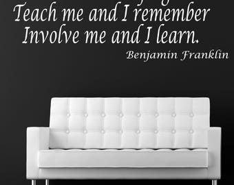 Tell me and I forger Teach me and I remember Involve me and I learn Wall Decal Custom Made Customize Size And Color