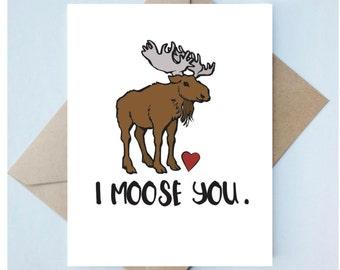 Handmade Love Card  // Valentine's Day - Punny Card - Friend Valentine - Moose You - Animal Valentine - Unique Card - Funny Valentine