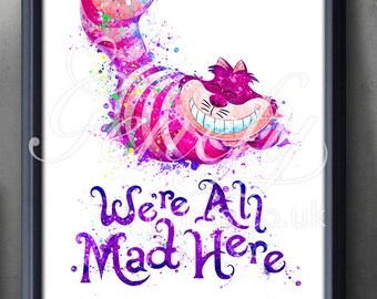 Disney Alice in Wonderland Cheshire Cat Quote [1] Watercolor Poster Print - Watercolor Painting-Watercolor Art-Kids Decor- Nursery Decor