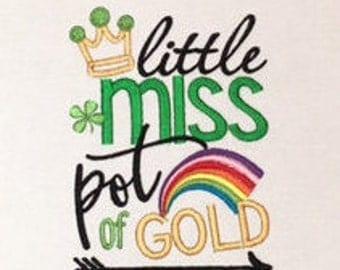 Little Miss Pot O'Gold, Girls St Patrick Days Shirt, St. Patrick's Day Shirt, Baby St Patricks Day, Shamrock Shirt, Pot of Gold, Embroidery