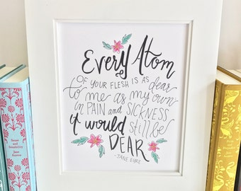 Literary quote print - Jane Eyre - nursery wall art - handlettered -QJE