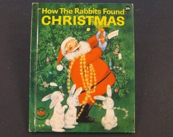 HOW the RABBITS Found CHRISTMAS  vintage Wonder Book Ann Scott 1961 hb Jeremy reads December is for Nice!!