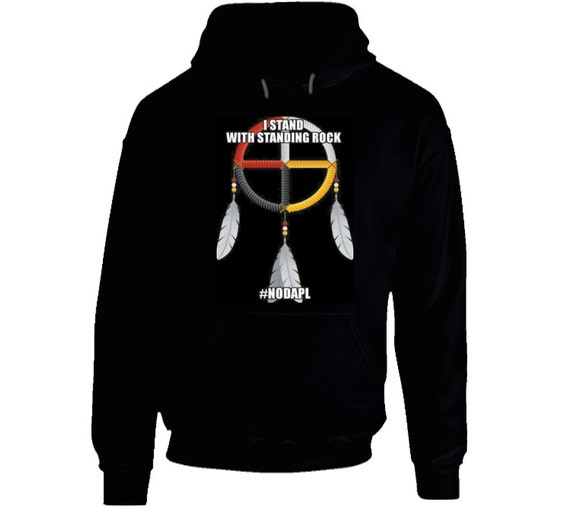 I Stand With Standing Rock Hoodie (Black Only)