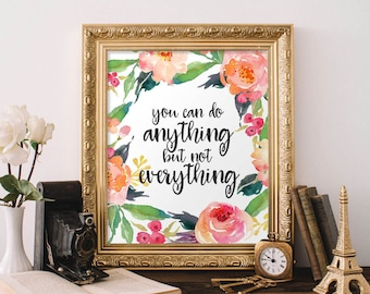 Quote Printable Wall Art, You can do anything but not everything printable quote home decor wall Print home wall printable floral poster art