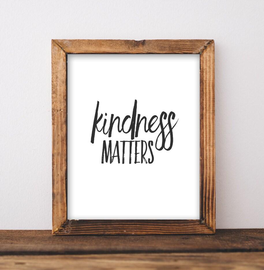 Printable Wall Art Kindness Matters Office Decor Printable Art