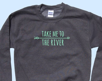 Take Me To The River - Crewneck Sweatshirt