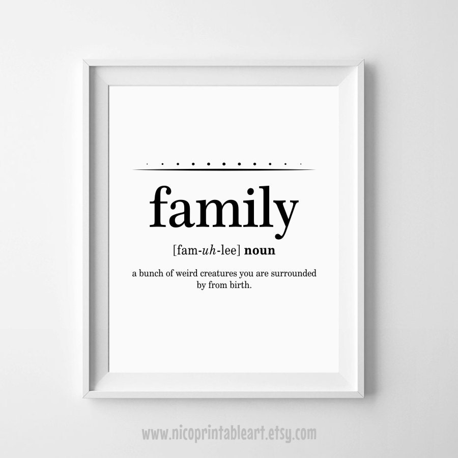 Meaning Of Family Quotes: Family Definition Print Funny Definition Art Family Wall