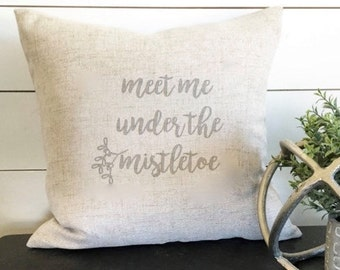 Meet Me Under the Mistletoe Pillow Cover