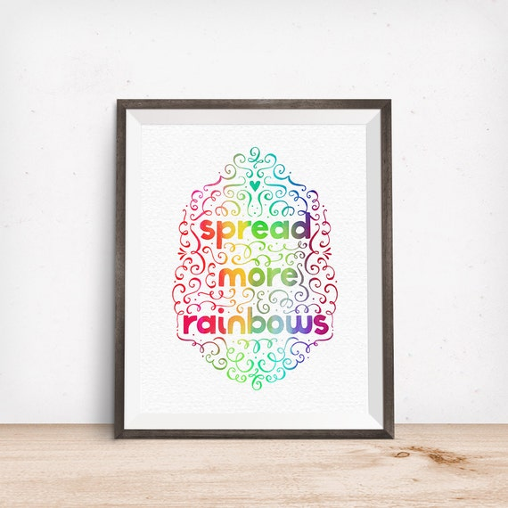 Printable Art, Spread More Rainbows, Inspirational Quote, Motivational Print, Typography Art Print, Digital Download Print, Quote Printables
