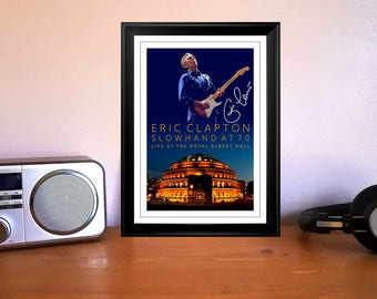 Eric Clapton slow hand at 70 Royal Albert Hall 2017 Concert Flyer Autographed Signed Print