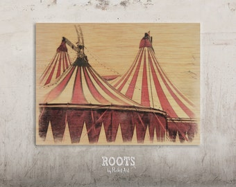 Red Circus Tent - Vintage Circus / / Transfer on wood