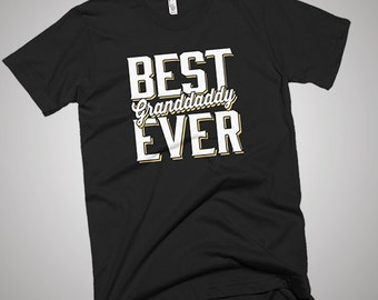The Best Granddaddy Ever T-Shirt