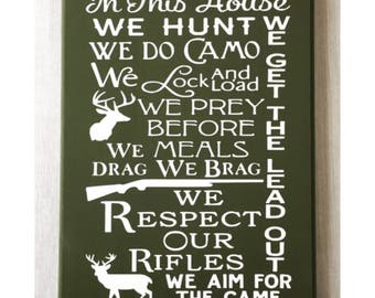 In This House We Hunt / Hunting Sign / Family Hunting Sign / Deer Hunting Sign / Hunting Decor / Camo Decor / Deer Hunter Gift / Deer Sign