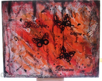Wall Art Acrylics on Canvas Board, Butterfly Believe.Grow.Dream Mixed Media Art