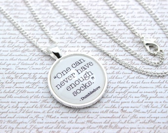 Dumbledore, 'One Can Never Have Enough Socks', Harry Potter, Quote Necklace or Keychain, Keyring