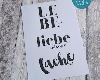"""Druck, Kunstdruck, Lettering, Bild """"Lebe-Liebe-Lache"""""""