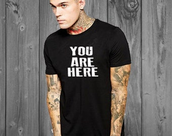 You Are Here Shirt-Unisex Shirt