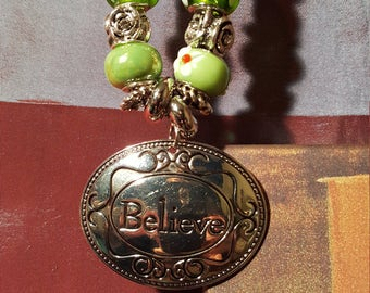 I BELIEVE PENDANT - With green/silver large beads - very cool !