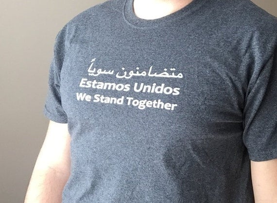 We Stand Together T-shirt - Arabic/Spanish/English