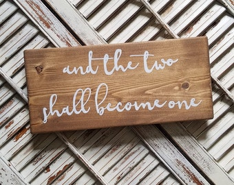 And the two shall become one - wood sign - wedding gift - wedding decor - anniversary gift - gift for her - home decor - gallery wall