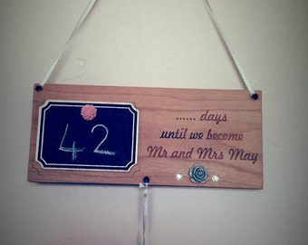 Count down plaque, Wedding, arrival of a baby, holiday