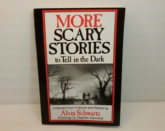 More Scary Stories to Tell in the Dark Book Alvin Schwartz American Folklore Book Scholastic Inc. 1984