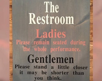 The Restroom Rules Wood Sign