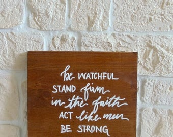 """Wooden sign """"Be watchful"""" (handmade)"""