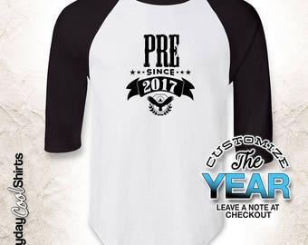 Pre Since (Any Year), Pre Gift, Pre Birthday, Pre tshirt, Pre Gift Idea, Baby Shower, Pregnancy