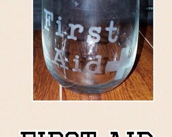 Custom wine glass. First aid