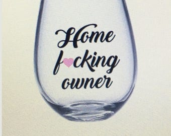 Home owner gift. Home owner wine glass. Home owner. House warming gift. House warming party. Gift for home owner. Real estate agent gift.
