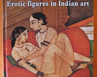 Kama Sutra: Erotic Figures In Indian Art