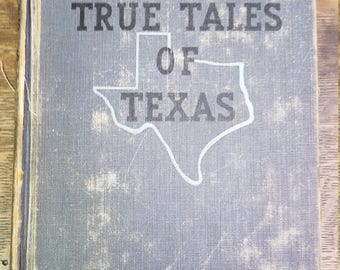 1949 True Tales of Texas by Bertha Mae Cox Vintage Reader Hardcover Illustrated, Wild West, School Edition