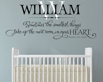 Nursery Wall Decal PERSONALIZED Sometimes the smallest things take up the most room in your heart - Baby Name Monogram - Baby Nursery Decor
