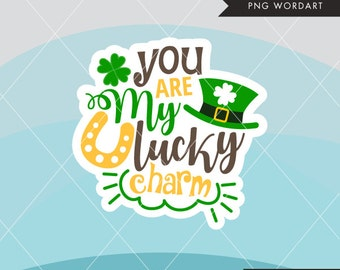 St. Patrick's Day Word Art. Irish lettering, you are my lucky charm clipart, monogram, embroidery, cutting, scrapbook, apparel, stickers