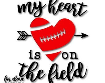 Football My Heart is on the Field with Arrows SVG, EPS, dxf, png, jpg digital cut file for Silhouette or Cricut
