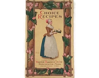 Choice Recipes - Walter Baker Co. - 1926 - Chocolate and Cocoa recipes -  Clean and beautiful