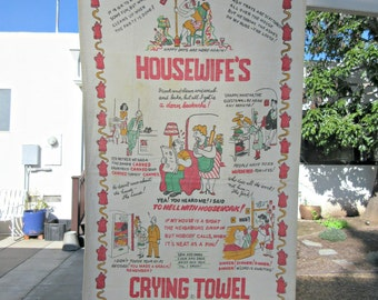 Vintage Towel, Housewife's Crying Towel, Kitschy Towel, 1950s Kitchen, 1950s Tea Towel, Midcentury Kitschy Towel, Retro Humor Kitsch