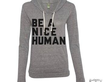 Womens BE A NICE HUMAN Alternative Apparel Lightweight Camo Eco Hoody s m l xl