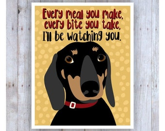Dachshund Art Print, Dog Poster, Dog Print, Dachshund Picture, Dog Decor, Pet Art, Doxie Poster, Funny Dog, Funny Saying, Dachshund Gift