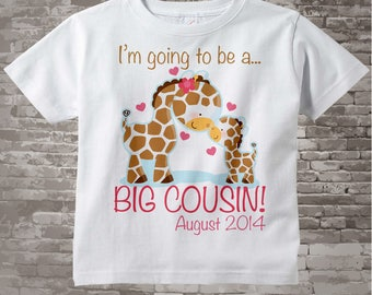 I'm Going to Be A Big Cousin Shirt, Big Cousin Onesie, Personalized Shirt, Giraffe Shirt with Due Date 04142014b