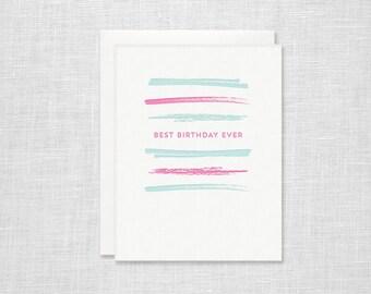 Best Birthday Ever Letterpress Card - Brush Stripe Happy Birthday