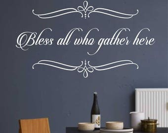 Bless All Who Gather Here, Vinyl Wall Lettering, Vinyl Wall Decals, Vinyl Decals, Vinyl Lettering, Wall Words, Wall Quote, Religious Decal