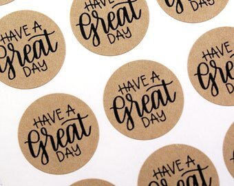Shop Exclusive - Have a GREAT day stickers - modern calligraphy hand lettered stickers