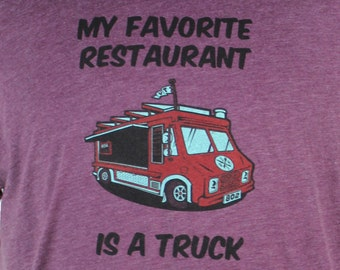 My Favorite Restaurant is a Truck Unisex T-Shirt on American Apparel Heather Plum Tee